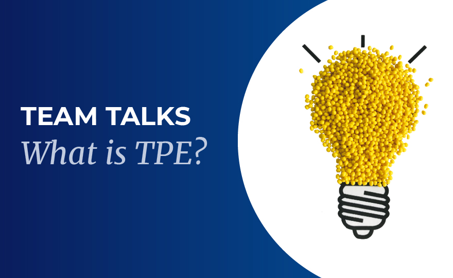 Video : What is TPE?