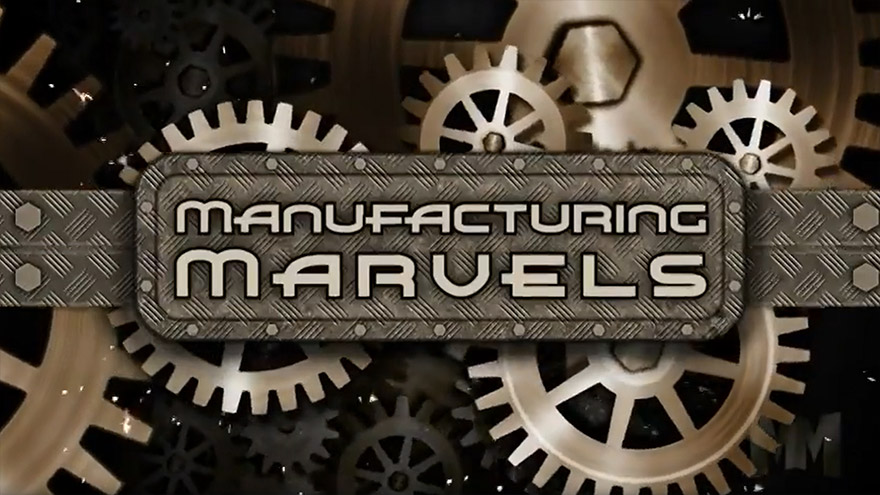 Video Preview: Manufacturing Marvels